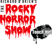 Richard O'Brien's Rocky Horror Show Touch Me