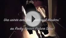 Rocky Horror Picture Show et les Irrational Masters